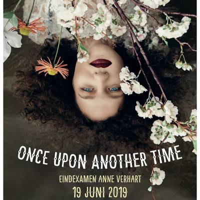 Anne Verhart | Once upon another time - Examen ArtEZ Conservatorium Zwolle