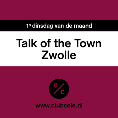 Club Cele | Lezing Melanie Rieback: Avantgarde entrepreneurship | Talk of the Town Zwolle - Club Cele