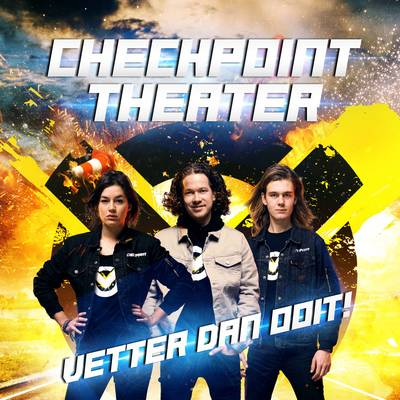 Checkpoint Theater 8+ - vetter dan ooit!