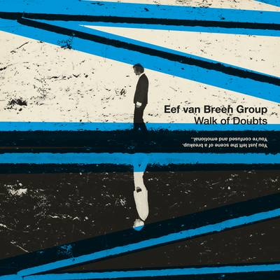 Eef van Breen Group - Walk of Doubts