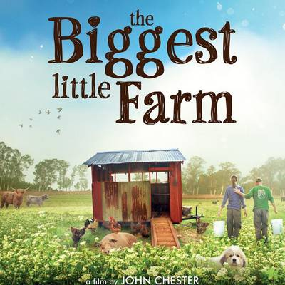 Club Cele | Film: The Biggest Little Farm