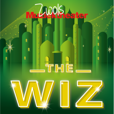 Musical The Wiz | inhaaldatum van 18-04-2020 - Zwols Muziektheater