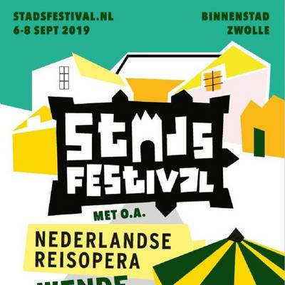 Voorstelling Stadsfestival - 6 t/m 8 september