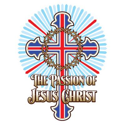 The Passion of Jesus Christ - The Best of Britain