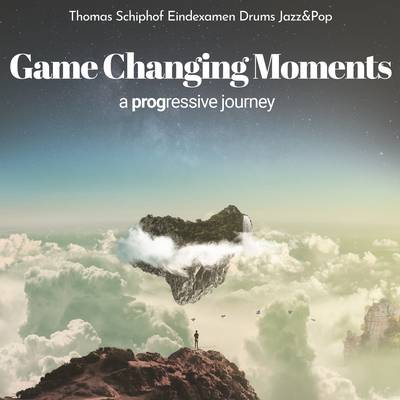 Thomas Schiphof | Game Changing Moments - Examen ArtEZ Conservatorium Zwolle