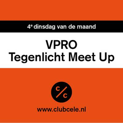 Club Cele | VPRO Tegenlicht Meet Up Zwolle - Club Cele